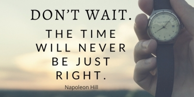 Don't Wait - Napoleon HIll